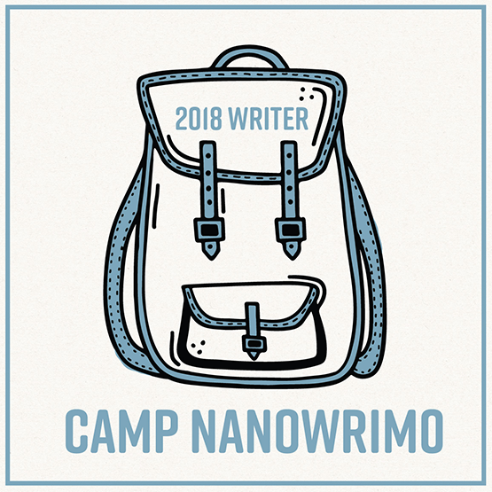 Camp Nanowrimo, July 2018