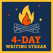 Day 4 writing badge
